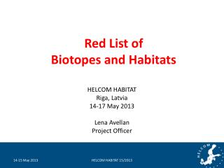 Red List of Biotopes and Habitats