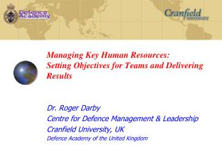 Managing Key Human Resources: Setting Objectives for Teams and Delivering Results