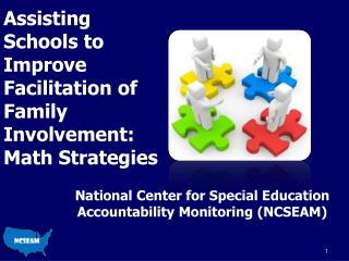 Assisting Schools to Improve Facilitation of  Family  Involvement: Math Strategies