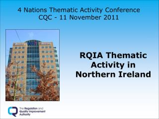 4 Nations Thematic Activity Conference  CQC - 11 November 2011