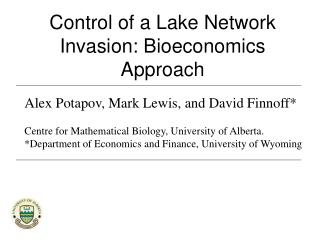 Control of a Lake Network Invasion: Bioeconomics Approach