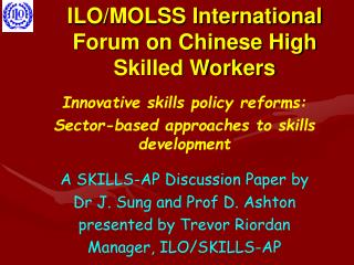 ILO/MOLSS International Forum on Chinese High Skilled Workers