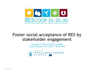 Foster social acceptance of RES by stakeholder engagement