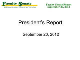 President's Report September 20, 2012