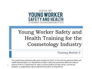Young Worker Safety and Health Training for the Cosmetology Industry