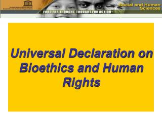 Universal Declaration on Bioethics and Human Rights