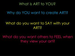 What is ART to YOU?