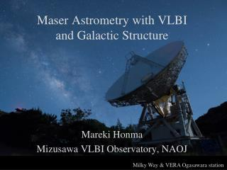 Maser Astrometry with VLBI and Galactic Structure