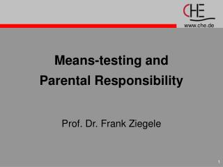 Means-testing and Parental Responsibility