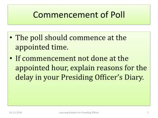 Commencement of Poll