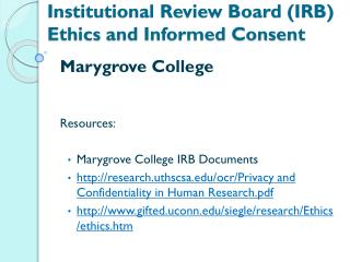 Institutional Review Board (IRB) Ethics  and Informed Consent