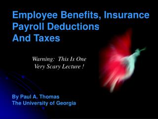 Employee Benefits, Insurance  Payroll Deductions And Taxes