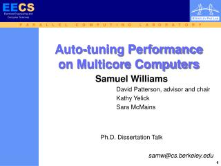 Auto-tuning Performance on Multicore Computers