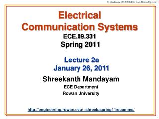 Electrical  Communication Systems ECE.09.331 Spring 2011