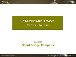 Healthcare Travel - Medical Tourism -