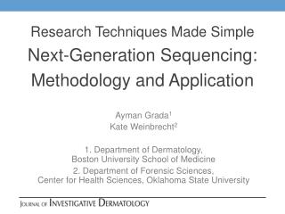 Research Techniques Made Simple Next-Generation Sequencing:  Methodology and Application