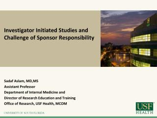 Investigator Initiated Studies and Challenge of Sponsor Responsibility