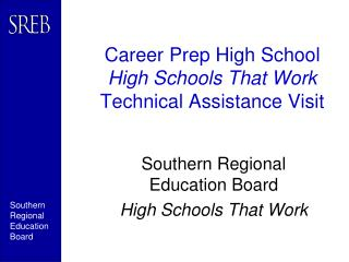 Career Prep High School High Schools That Work Technical Assistance Visit