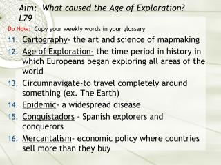 Aim:  What caused the Age of Exploration? L79