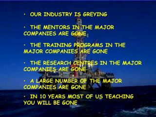 THE MENTORS IN THE MAJOR COMPANIES ARE GONE