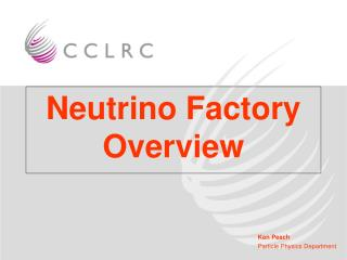 Neutrino Factory Overview