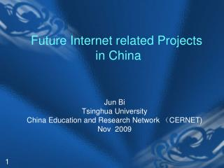 Future Internet related Projects  in China
