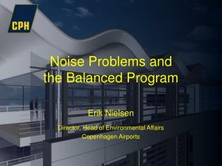 Noise Problems and  the Balanced Program