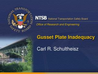Gusset Plate Inadequacy