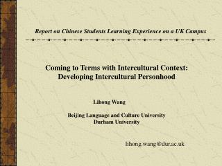 Coming to Terms with Intercultural Context: Developing Intercultural Personhood