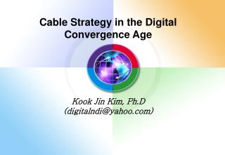 Cable Strategy in the Digital Convergence Age