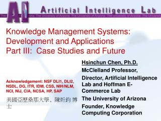 Knowledge Management Systems: Development and Applications Part III:  Case Studies and Future