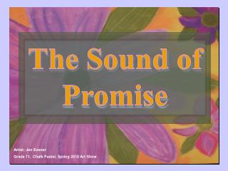The Sound of Promise