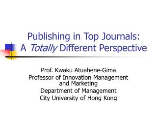 Publishing in Top Journals: A Totally Different Perspective