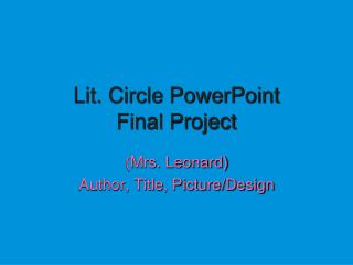 Lit. Circle PowerPoint Final Project