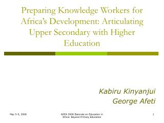 Preparing Knowledge Workers for Africa's Development: Articulating Upper Secondary with Higher Education