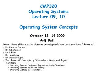 CMP320 Operating Systems Lecture 09, 10 Operating System Concepts