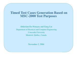 Timed Test Cases Generation Based on MSC-2000 Test Purposes