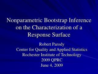 Nonparametric Bootstrap Inference on the Characterization of a Response Surface