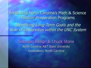 Solomon Bililign & Chuck Stone North Carolina A&T State University Greensboro, North Carolina