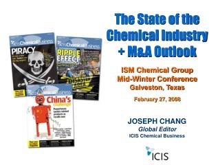JOSEPH CHANG Global Editor ICIS Chemical Business