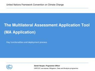 The Multilateral Assessment Application Tool (MA Application)