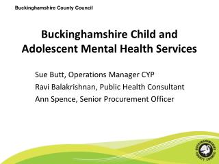 Buckinghamshire Child and Adolescent Mental Health Services