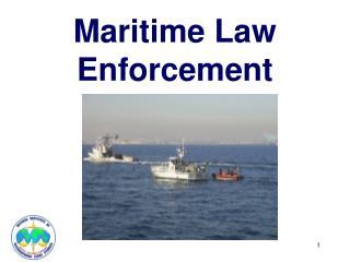 Maritime Law Enforcement