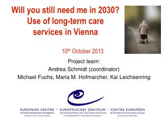 Will you still need me in 2030? Use of long-term care services in Vienna