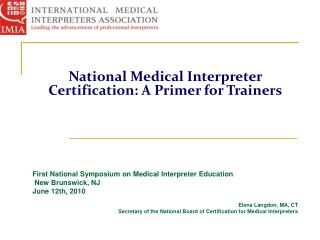 National Medical Interpreter Certification: A Primer for Trainers
