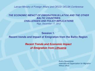 Session 1.  Recent trends and Impact of Emigration from the Baltic Region