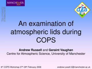 An examination of atmospheric lids during COPS
