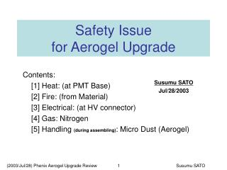 Safety Issue  for Aerogel Upgrade