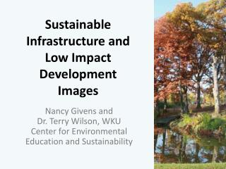 Sustainable Infrastructure and Low Impact Development Images
