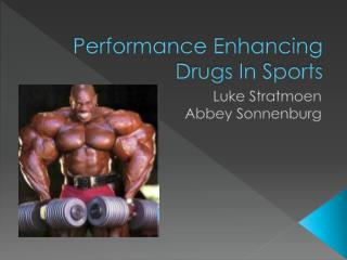 Performance Enhancing Drugs In Sports